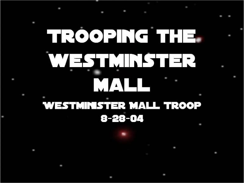 Westminister Mall Troop 8-28-04